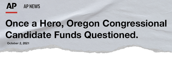 AP: Once a Hero, Oregon Congressional Candidate Funds Questioned.